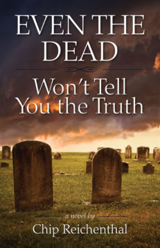 Even the Dead Won't Tell You the Truth cover front
