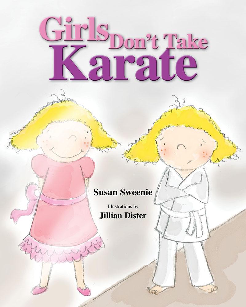 Girls Don\'t Take Karate – Rowe Publishing