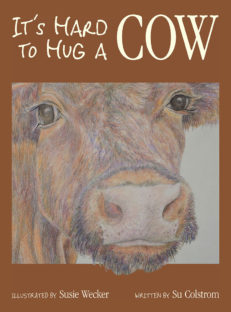 It's Hard to Hug a Cow cover front