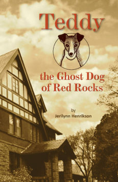 Teddy, the Ghost Dog of Red Rocks cover front